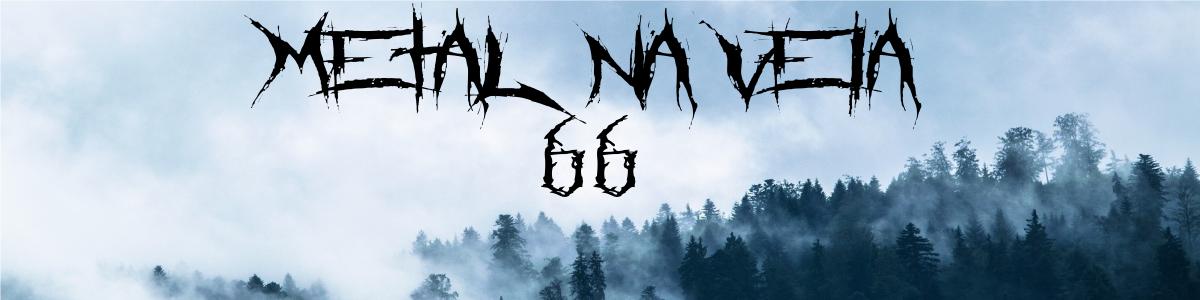 Metal Na Veia 66